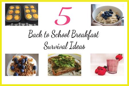 5 Back to School Breakfast Survival Ideas